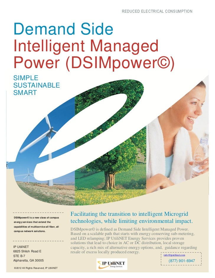 REDUCED ELECTRICAL CONSUMPTIONDemand SideIntelligent ManagedPower (DSIMpower©)SIMPLESUSTAINABLESMARTDSIMpower© is a new cl...