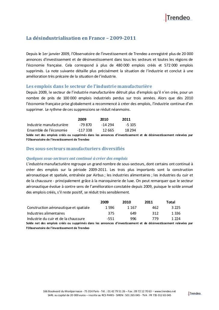 La désindustrialisation en France – 2009-2011Depuis le 1er janvier 2009, l'Observatoire de l'investissement de Trendeo a e...
