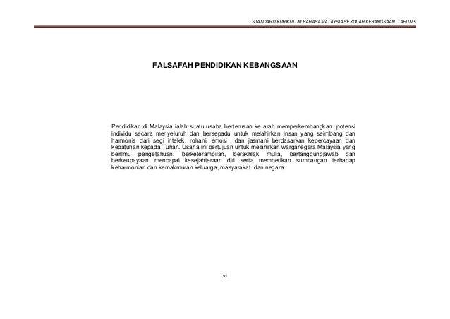 STANDARD KURIKULUM BAHASA MALAYSIA SEKOLAH KEBANGSAAN TAHUN 5 vi FALSAFAH PENDIDIKAN KEBANGSAAN Pendidikan di Malaysia ial...