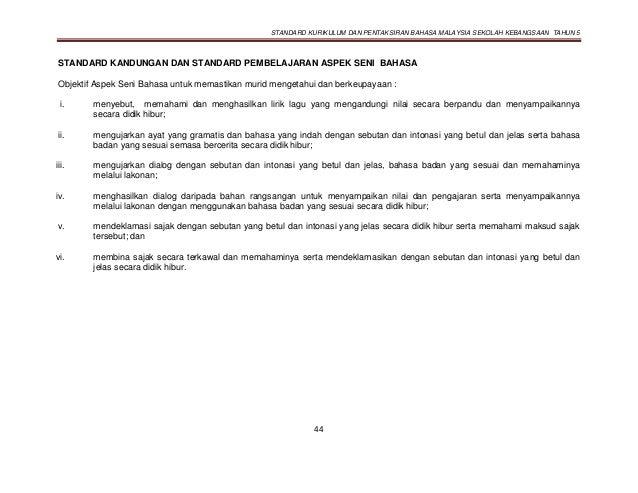 STANDARD KURIKULUM DAN PENTAKSIRAN BAHASA MALAYSIA SEKOLAH KEBANGSAAN TAHUN 5 44 STANDARD KANDUNGAN DAN STANDARD PEMBELAJA...