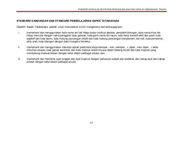 STANDARD KURIKULUM DAN PENTAKSIRAN BAHASA MALAYSIA SEKOLAH KEBANGSAAN TAHUN 5 47 STANDARD KANDUNGAN DAN STANDARD PEMBELAJA...