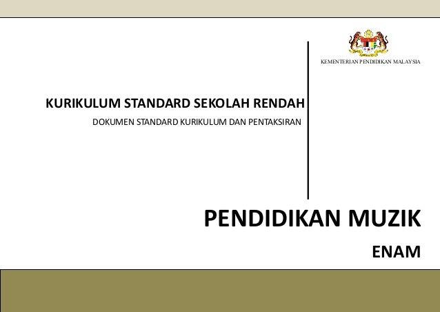 KEMENTERIAN PENDIDIKAN MALAYSIA KURIKULUM STANDARD SEKOLAH RENDAH DOKUMEN STANDARD KURIKULUM DAN PENTAKSIRAN PENDIDIKAN MU...