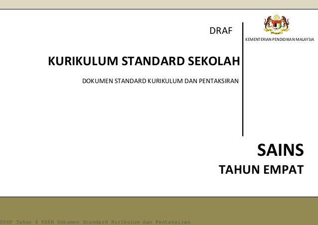 KEMENTERIAN PENDIDIKAN MALAYSIA SAINS KURIKULUM STANDARD SEKOLAH RENDAHDOKUMEN STANDARD KURIKULUM DAN PENTAKSIRAN DRAF TAH...