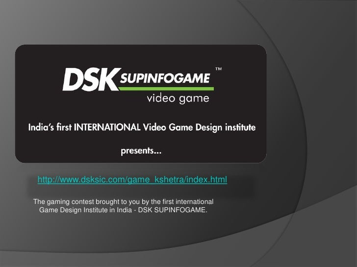 DSK International Campus Offers Courses In Video Game Design And Vide - Art institute video game design