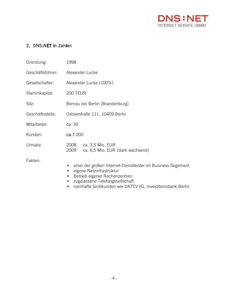 2. DNS:NET in Zahlen   Gründung:          1998  Geschäftsführer:   Alexander Lucke  Gesellschafter:    Alexander Lucke (10...