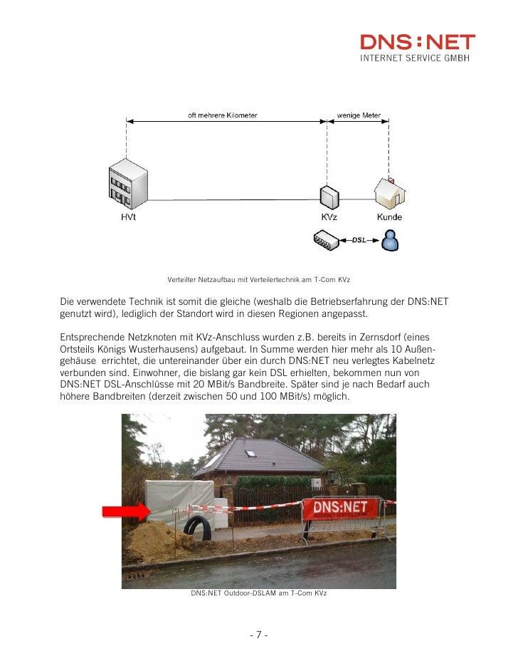Verteilter Netzaufbau mit Verteilertechnik am T-Com KVz   Die verwendete Technik ist somit die gleiche (weshalb die Betrie...