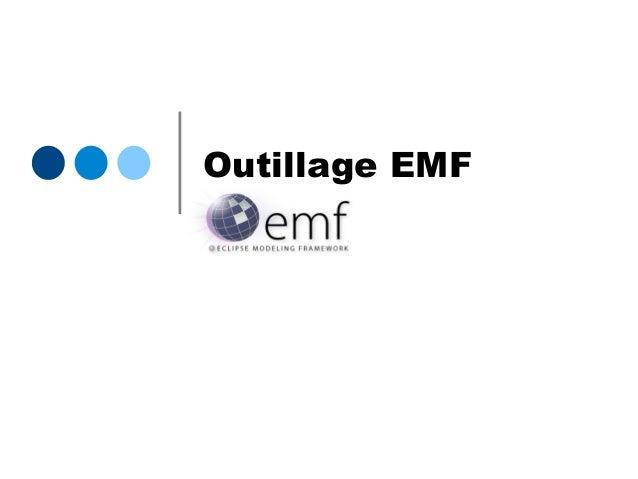 Outillage EMF