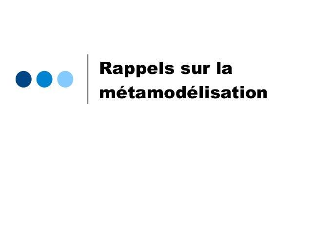 Rappels sur la métamodélisation