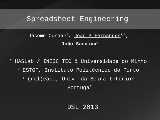 Jácome Cunha1,2 , João P.Fernandes1,3 , João Saraiva1 1 HASLab / INESC TEC & Universidade do Minho 2 ESTGF, Instituto Poli...