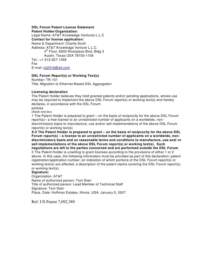 DSL Forum Patent License Statement Patent Holder/Organization: Legal Name: AT&T Knowledge Ventures L.L.C Contact for licen...