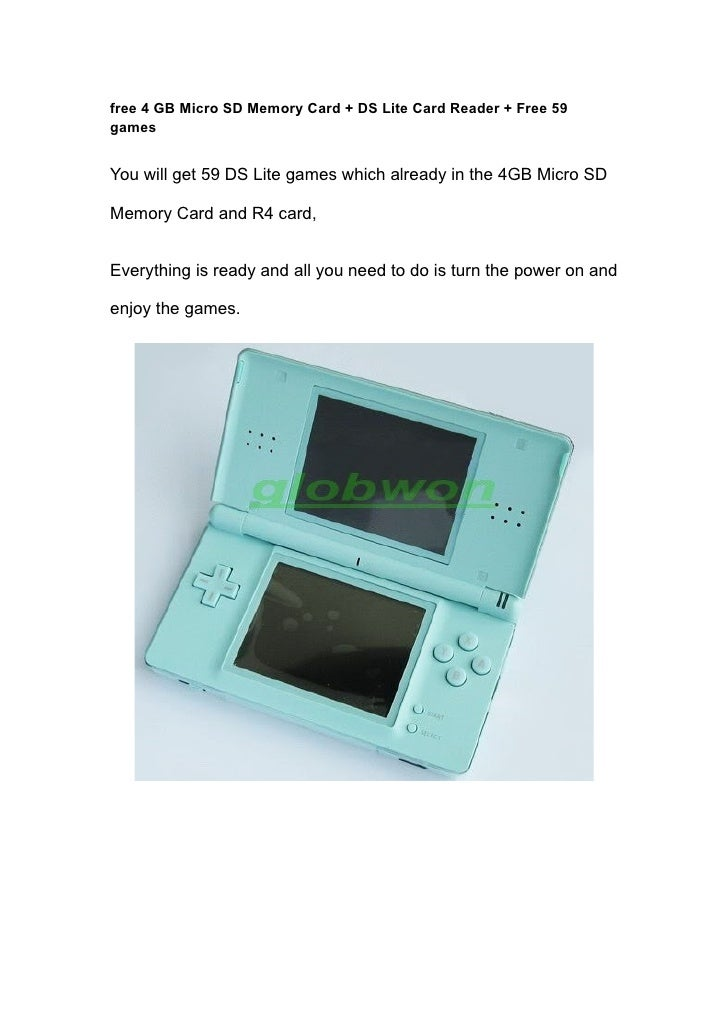 free 4 GB Micro SD Memory Card + DS Lite Card Reader + Free 59 games   You will get 59 DS Lite games which already in the ...