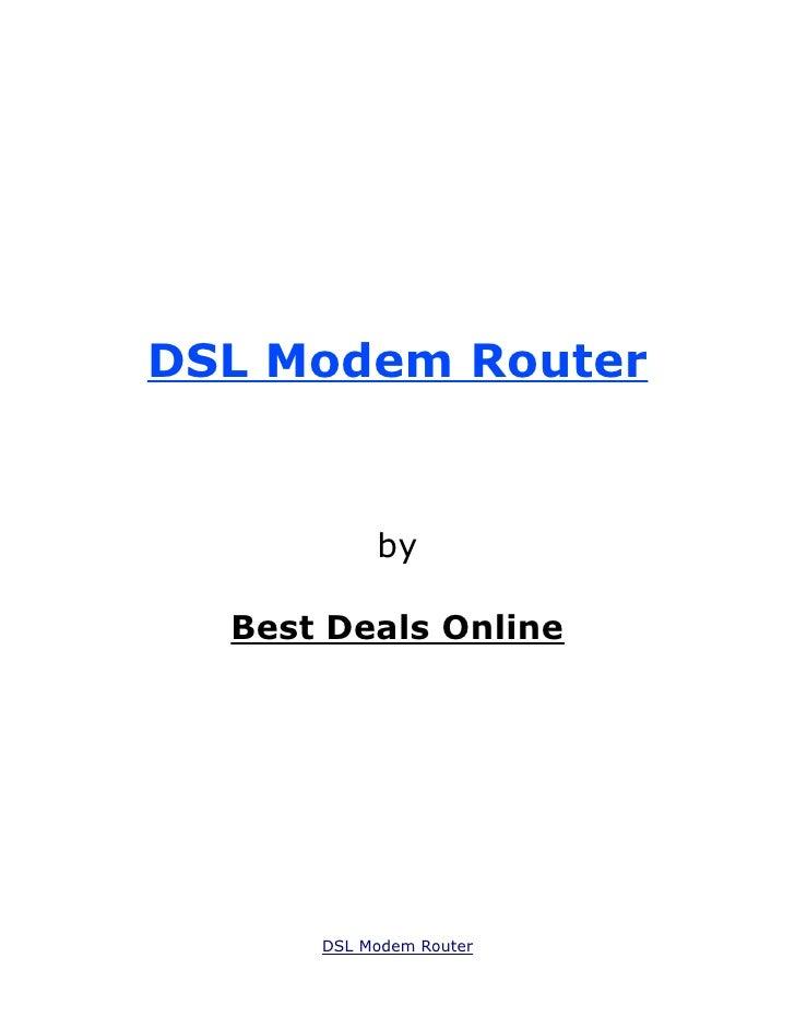 DSL Modem Router           by  Best Deals Online      DSL Modem Router