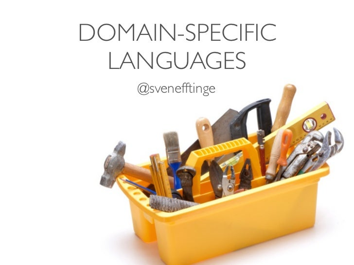 DOMAIN-SPECIFIC  LANGUAGES    @svenefftinge