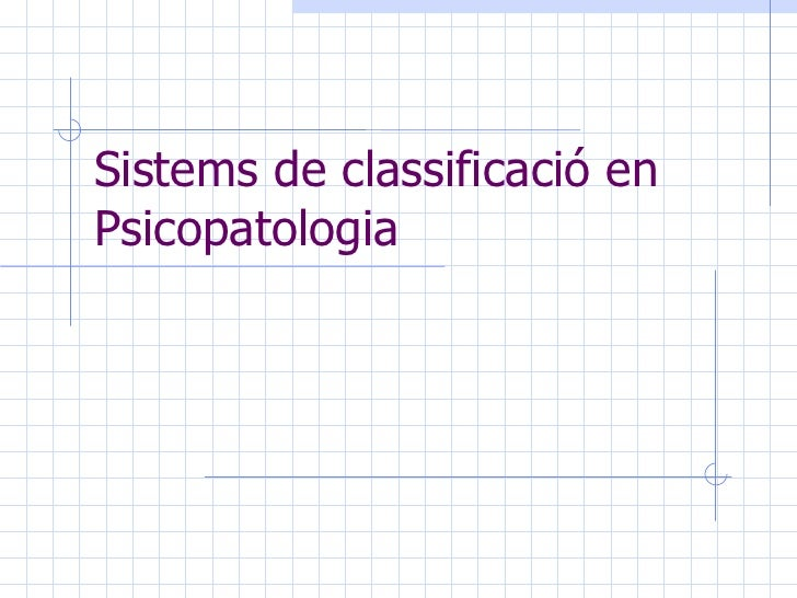 Sistems de classificació en Psicopatologia