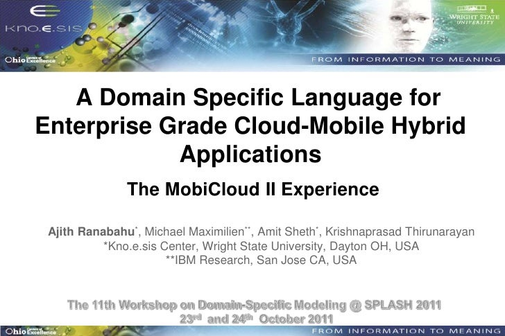 A Domain Specific Language forEnterprise Grade Cloud-Mobile Hybrid            Applications               The MobiCloud II ...