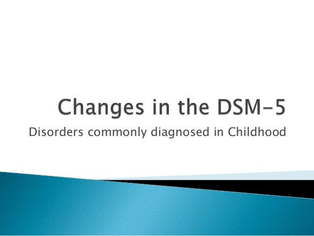 Disorders commonly diagnosed in Childhood