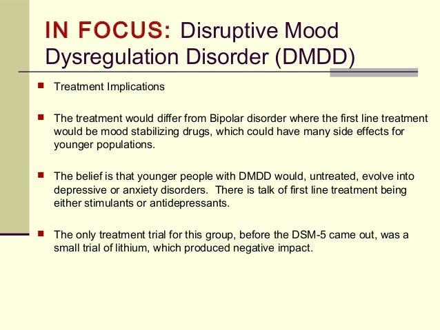 Disruptive Mood Dysregulation Disorder Treatment Mood Dysregulation Dis...