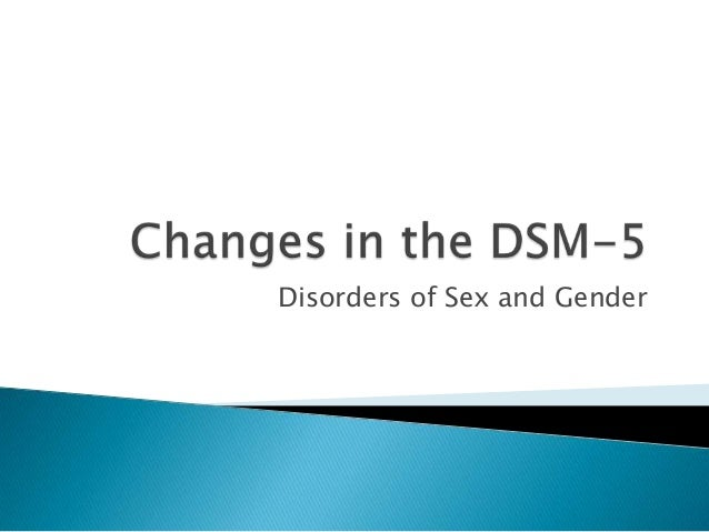 Disorders of Sex and Gender
