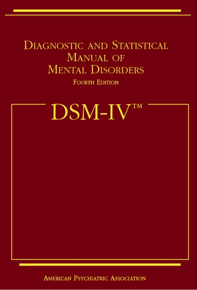 american psychiatric association. diagnostic and statistical manual of mental disorders. 4th ed