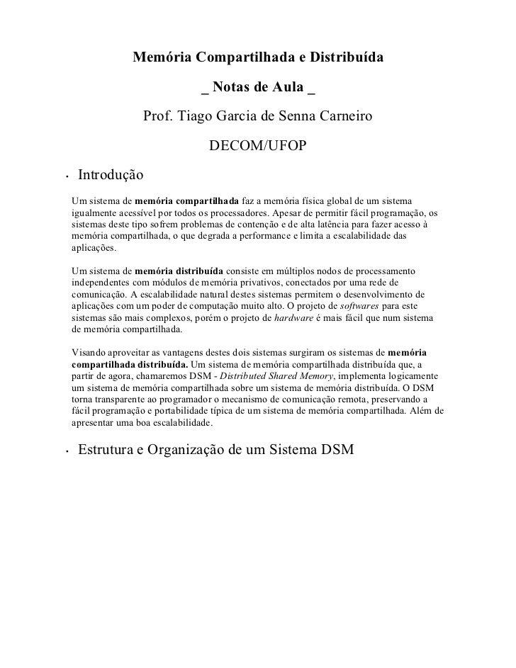 Memória Compartilhada e Distribuída                                   _ Notas de Aula _                     Prof. Tiago Ga...