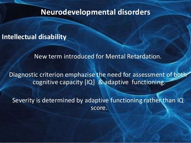 4 list the criteria for a diagnosis of mental retardation A diagnosis of mental retardation is made if an individual has an the diagnostic and statistical manual of mental and criteria of assessment.