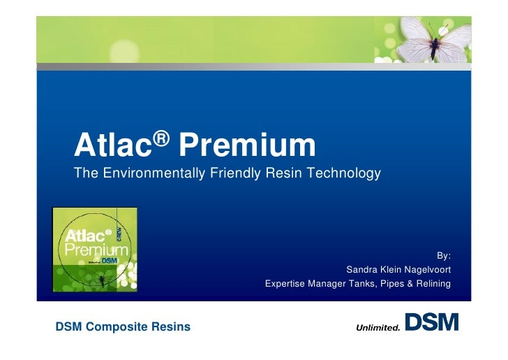Atlac®          Premium  The Environmentally Friendly Resin Technology                                                    ...