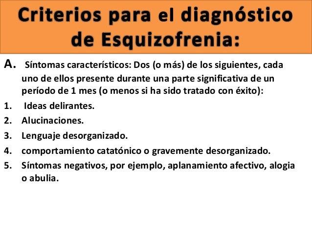 Dsm iv criterios diagnosticos de la esquizofrenia