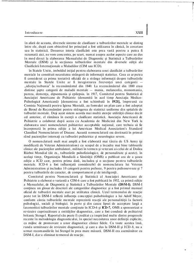 Introducere XXIII în afară de aceasta, diversele sisteme de clasificare a tulburărilor mentale se disting între ele, după ...