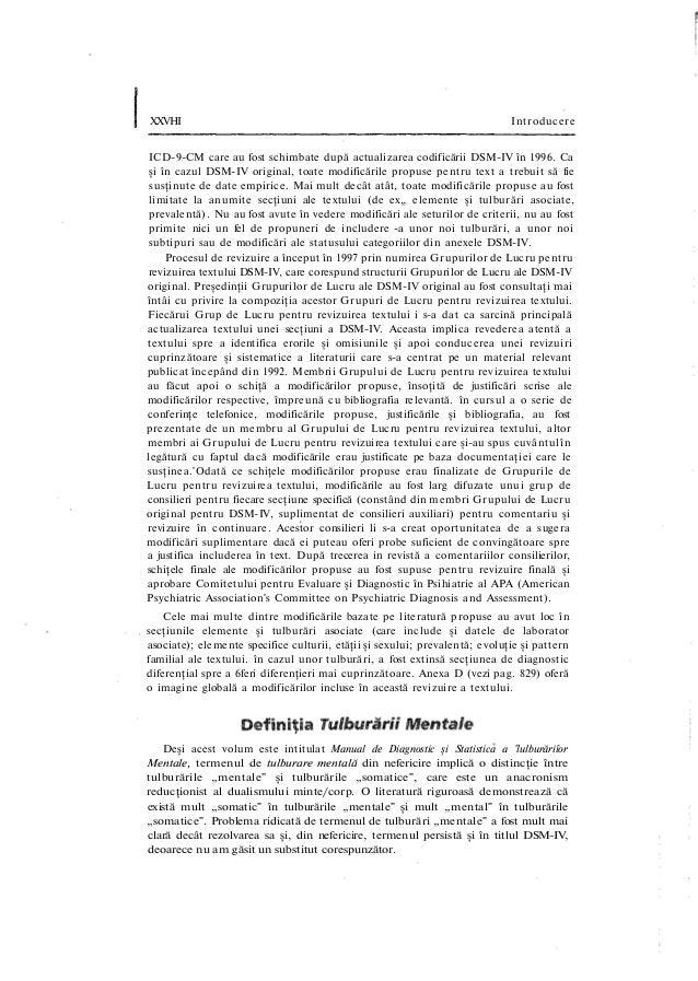 XXVHI Introducere ICD-9-CM care au fost schimbate după actualizarea codificării DSM-IV în 1996. Ca şi în cazul DSM-IV orig...