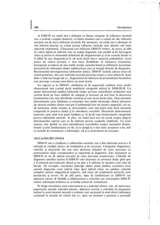XXX Introducere în DSM-IV nu există nici o afirmaţie că fiecare categorie de tulburare mentală este o entitate complet dis...