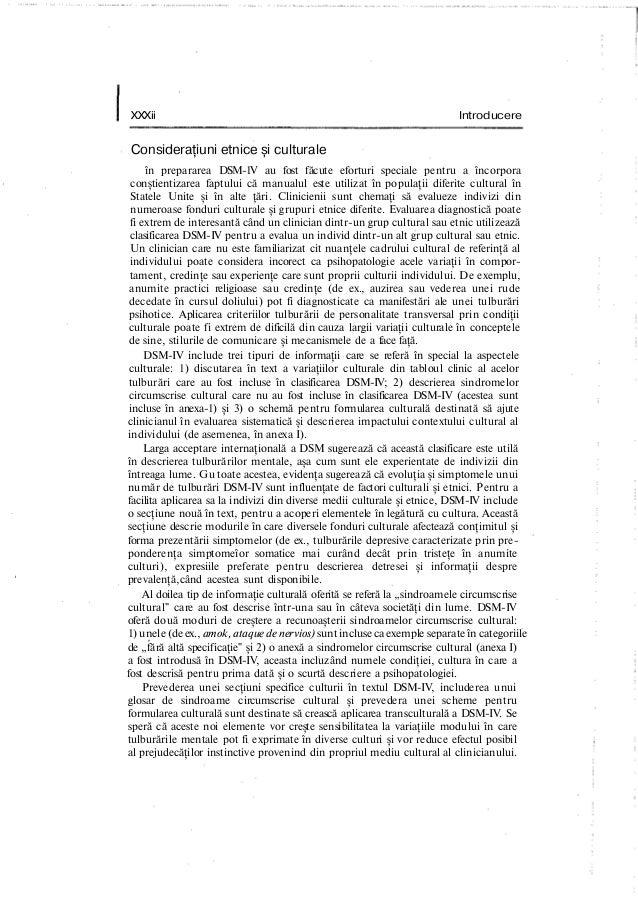 XXXii Introducere Consideraţiuni etnice şi culturale în prepararea DSM-1V au fost făcute eforturi speciale pentru a încorp...