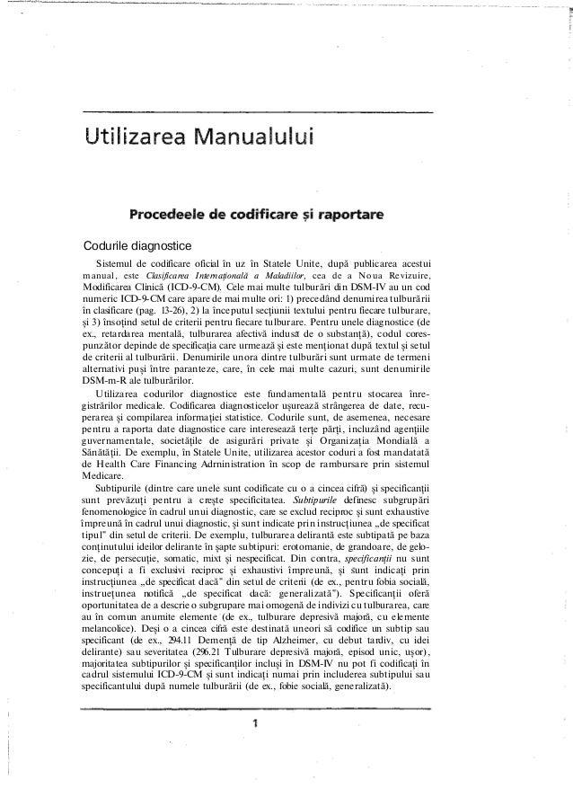 Codurile diagnostice Sistemul de codificare oficial în uz în Statele Unite, după publicarea acestui manual, este Clasifica...