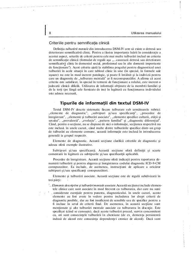 8 Utilizarea manualului Criteriile pentru semnificaţia clinică Definiţia tulburării mentale din introducerea DSM-IV cere s...