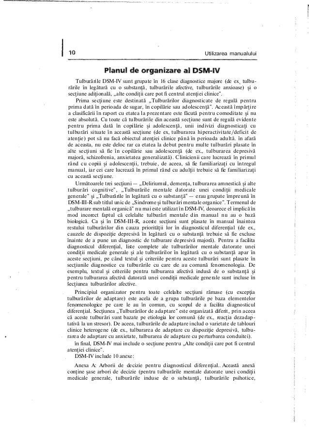 Utilizarea manualului Tulburările DSM-IV sunt grupate în 16 clase diagnostice majore (de exv tulbu- rările în legătură cu ...