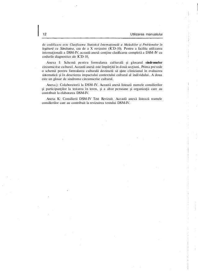 12 Utilizarea manualului de codificare este Clasificarea Statistică Internaţională a Maladiilor şi Problemelor în legătură...