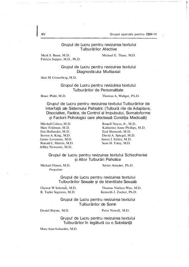 XIV Grupul operativ pentru DSM-1V Grupul de Lucru pentru revizuirea textului Tulburărilor Afective Mark S. Bauer, M.D. Mic...