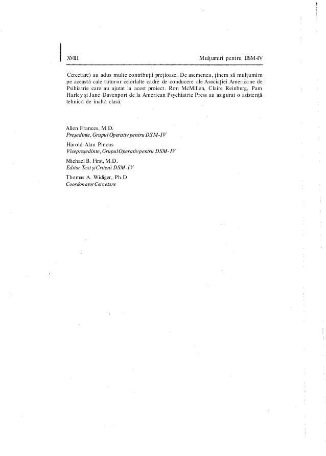 XVIII Mulţumiri pentru DSM-IV Cercetare) au adus multe contribuţii preţioase. De asemenea, ţinem să mulţumim pe această ca...