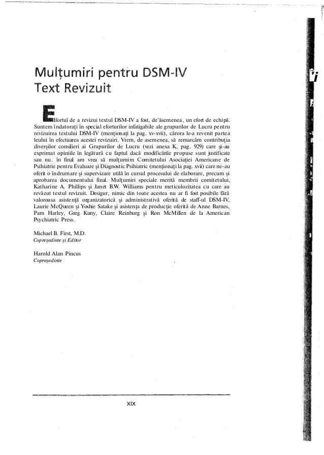 V*. 'i i Ifortuî de a revizui textul DSM-IV a fost, de'ăsemenea, un efort de echipă. • Suntem îndatoraţi în special efortu...