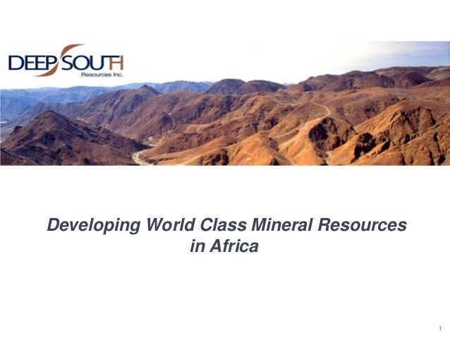 1 Developing World Class Mineral Resources in Africa