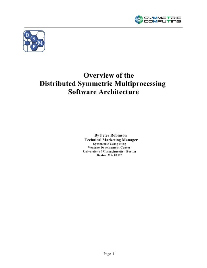 D     S         M     P                          Overview of the         Distributed Symmetric Multiprocessing            ...