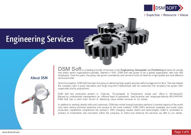 Page 1 of 9 Engineering Services www.dsmsoft.com DSM Softis a leading provider of services in the Engineering, Geospatial ...