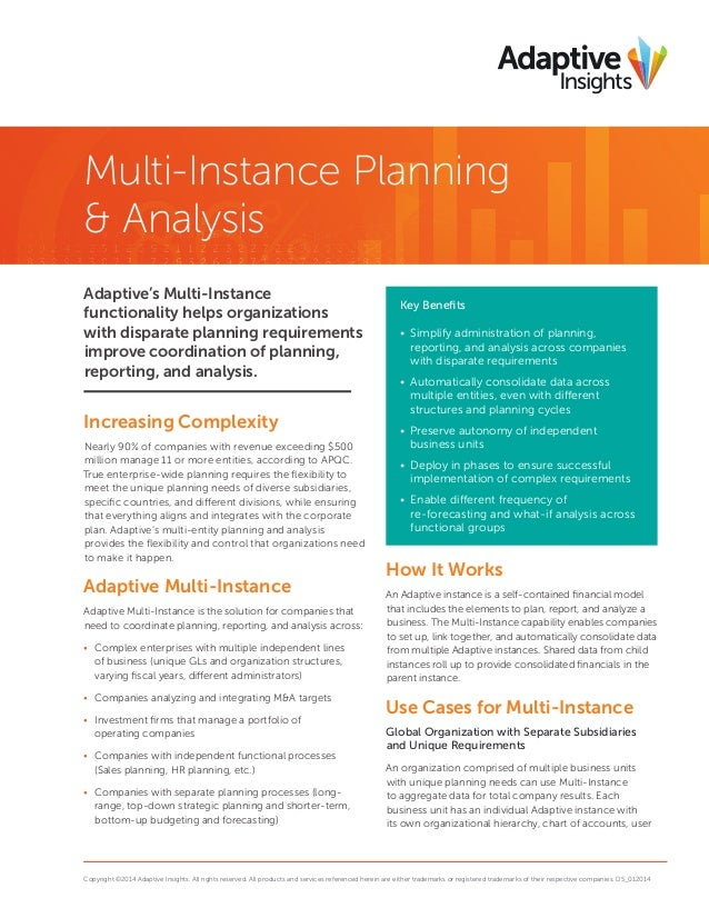 Multi-Instance Planning & Analysis Adaptive's Multi-Instance functionality helps organizations with disparate planning req...