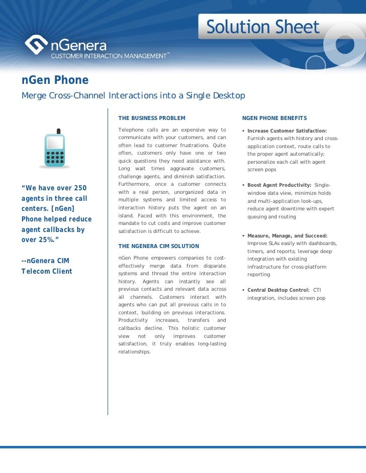 nGen Phone Merge Cross-Channel Interactions into a Single Desktop                         THE BUSINESS PROBLEM            ...