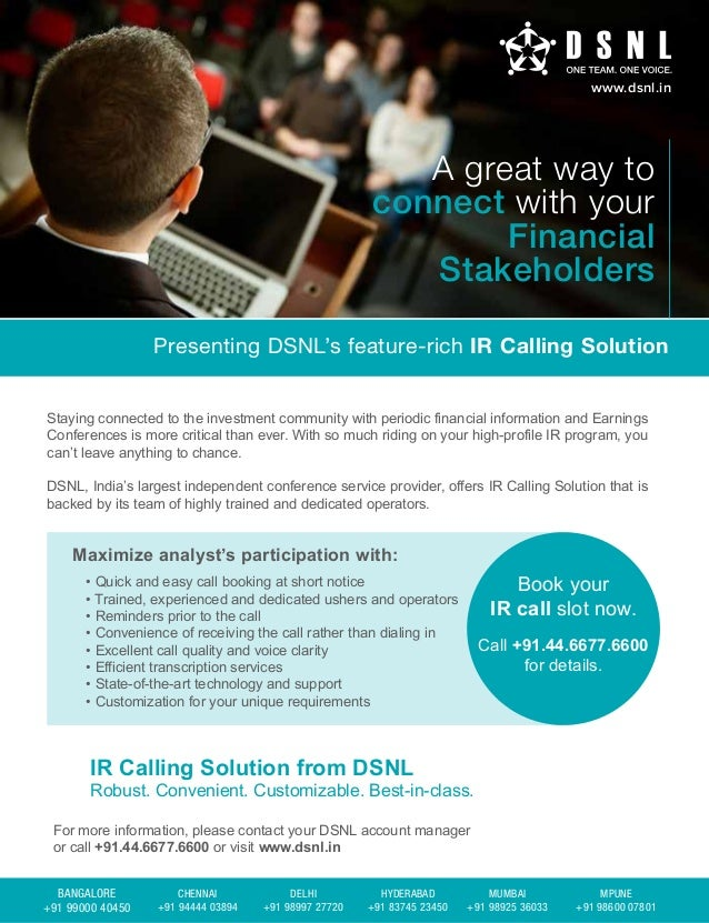 www.dsnl.in  A great way to connect with your Financial Stakeholders Presenting DSNL's feature-rich IR Calling Solution St...