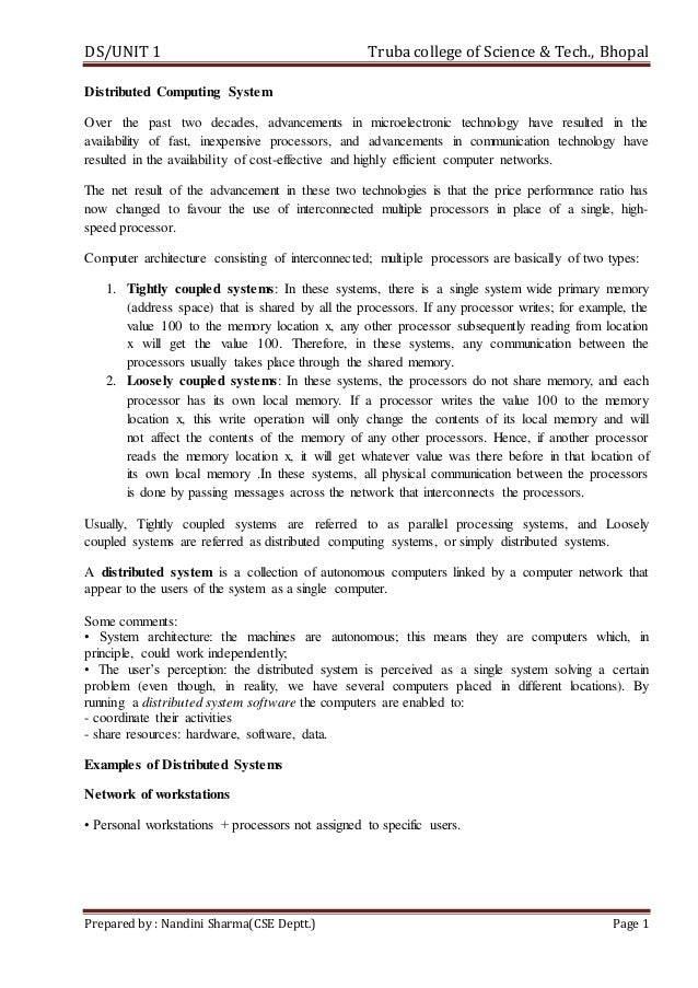 DS/UNIT 1 Trubacollege of Science & Tech., Bhopal Prepared by : Nandini Sharma(CSE Deptt.) Page 1 Distributed Computing Sy...