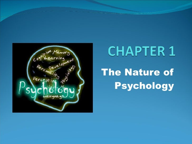 The Nature of Psychology