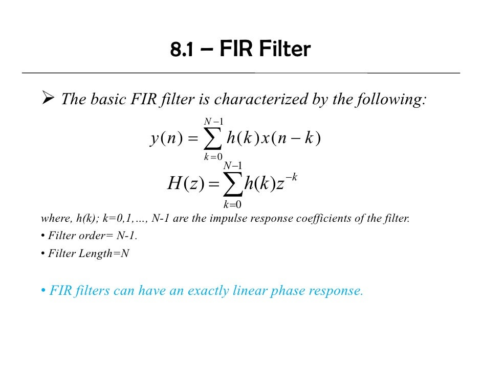 fir filter This article discusses about the fir filter, finite impulse response for digital signal processing, logical structure, frequency response & applications.