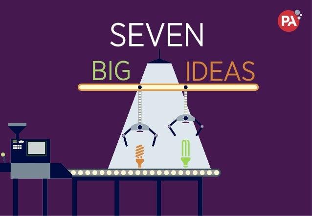 SEVEN BIG IDEAS
