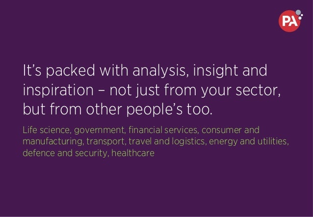 It's packed with analysis, insight and inspiration – not just from your sector, but from other people's too. Life science,...
