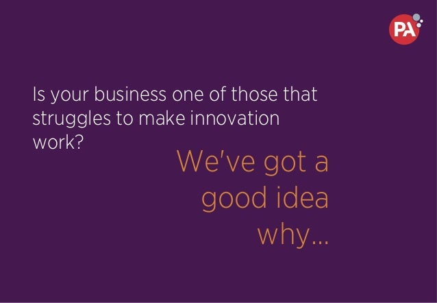 Is your business one of those that struggles to make innovation work? We've got a good idea why…